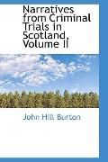 Narratives from Criminal Trials in Scotland, Volume II