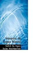 Grammaire des Langues Romanes