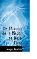 De l'Autorite de la Mission de Jesus-Christ