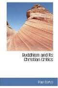 Buddhism and Its Christian Critics