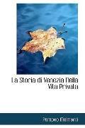 La Storia Di Venezia Nella Vita Privata