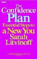 Confidence Plan: Essential Steps to a New You