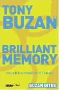 Brilliant Memory: Unlock the Power of Your Mind