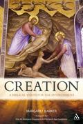 Creation: The Biblical Vision for the Environment