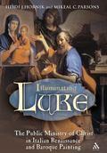 Illuminating Luke The Infancy Narrative in Italian Renaissance Painting