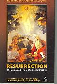 Resurrection The Origin And Future of a Biblical Doctrine