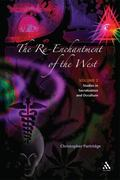 Re-Enchantment of the West Alternative Spiritualities, Sacralization, Popular Culture And Occulture