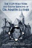 1529 Holy Week and Easter Sermons of Dr. Martin Luther