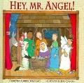 Hey, Mr. Angel!