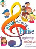 Sing-Along Praise Piggyback Songs About God's Love