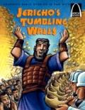 Jericho's Tumbling Walls The Story of Joshua and the Battle of Jericho, Joshua 3 1-4 24, 5 1...