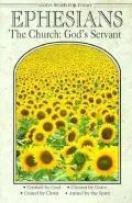Ephesians: The Church, God's Servant