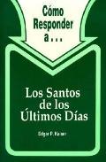 Santos de Los Ultimos Dias (Serie Respuesta Series)