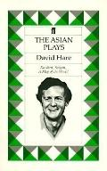 The Asian Plays: Fanshen, Saigon and a Map of the World - David Hare - Paperback