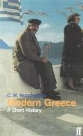 Modern Greece: A Short History - C.M. M. Woodhouse - Paperback - REV