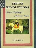 Sister Revolutions French Lightning, American Light