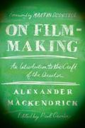 On Film-Making An Introduction to the Craft of the Director