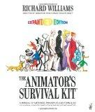 The Animator's Survival Kit, Expanded Edition: A Manual of Methods, Principles and Formulas ...