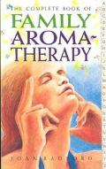 Complete Book of Family Aromatherapy