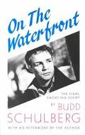 On the Waterfront The Final Shooting Script