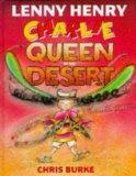 Charlie, Queen of the Desert