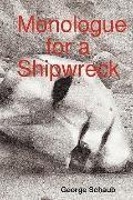 Monologue For A Shipwreck