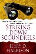 Striking down Scoundrels