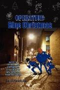 Operation Blue Christmas