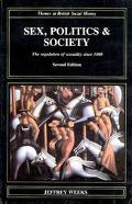 Sex, Politics, and Society The Regulation of Sexuality Since 1800