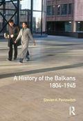 History of the Balkans, 1804-1945