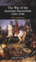 The War of Austrian Succession 1740-1748