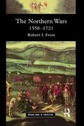 Northern Wars War, State and Society in Northeastern Europe, 1558-1721