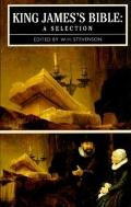 King James Bible A Selection