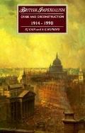 British Imperialism Crisis and Deconstruction, 1914-1990
