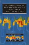 Introduction to Random Vibrations, Spectral and Wavelet Analysis