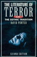 Literature of Terror A History of Gothic Fictions from 1765 to the Present Day  The Gothis T...