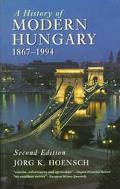 History of Modern Hungary 1867-1994