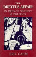 Dreyfus Affair in French Society and Politics