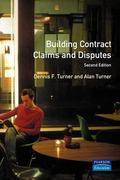 Building Contract Claims and Disputes - D. F. Turner