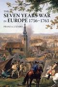 Seven Years War in Europe: 1756-1763