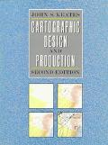 Cartographic Design Production - John S. Keates - Paperback - 2ND