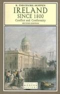 Ireland Since 1800 Conflict and Conformity