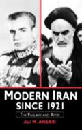 Modern Iran Since 1921 The Pahlavis and After