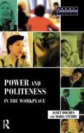 Power and Politeness in the Workplace A Sociolinguistic Analysis of Talk at Work