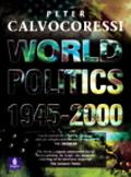 World Politics, 1945 - 2000