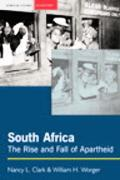 South Africa The Rise and Fall of Apartheid