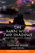Man With Two Shadows and Other Stories
