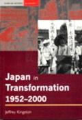 Japan in Transformation, 1952-2000