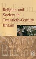 Religion and Society in Twentieth-Century Britain
