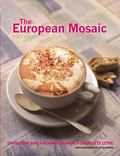 European Mosaic Contemporary Politics, Economics, And Culture